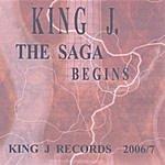 King J The Saga Begins