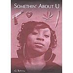 Jaysun Somethin' About U