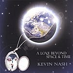 Kevin Nash Love Beyond Space & Time