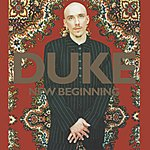 Duke New Beginning Ep