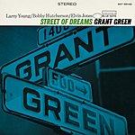 Grant Green Street Of Dreams (Rudy Van Gelder Edition)