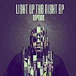 Rapture Light Up The Night Ep