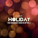 Candy Holiday : The Madonna Tribute, Vol. 1