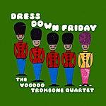 The Voodoo Trombone Quartet Dress Down Friday