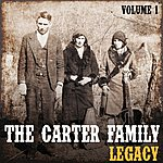 The Carter Family The Carter Family Legacy, Vol. 1