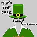 The Dreamers What's The Craic - St Patrick's Day (Instrumentals)