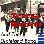 Teresa Brewer Teresa Brewer And The Dixieland