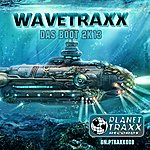 Wavetraxx Das Boot 2k13 (New Mixes And Remastered, The Boat 2013)