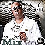 Yo Gotti Mo Thugs Presents: In The Mix By Yo Gotti