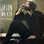 Jason Walker Keep Me Watching