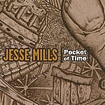 Jesse Mills Pocket Of Time
