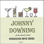 Johnny Downing Intoxicating Movie Themes, Vol 1