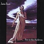Jaia Suri Fire In The Archives