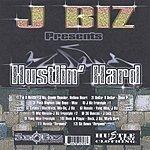 J. Biz Hustlin Hard