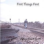 Jeffrey Robert Smith First Things First