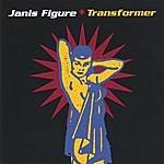 Janis Figure Transformer