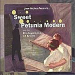 Jimm McIver Sweet Petunia Modern And The Holograms Of Düm