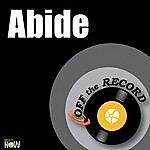 Off The Record Abide - Single