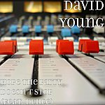 David Young Hope The Party Doesn't Stop (Feat. Deuce)