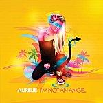 Aurelie I'm Not An Angel