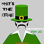 The Dreamers What's The Craic - St Patrick's Day - Irish Jig (Instrumental)