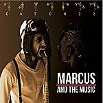 Marcus Catch 22