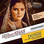 Noor Jehan Deshat Khan & Do Ziddi