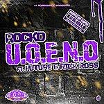 Rocko U.O.E.N.O (Official Chop Not Slop Remix)