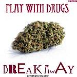 Play Break Away