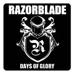 Razorblade Days Of Glory