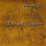 Two Or More Doxology