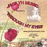 Jacilyn Music Through My Eyes