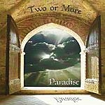 Two Or More Paradise