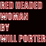Will Porter Red Headed Woman
