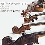 Allegri String Quartet Beethoven - Quartets Opus 18, Volume 1