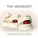 The Movement Wrong From The Start
