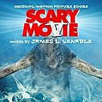 James L. Venable Scary Movie 5 (Original Motion Picture Score)