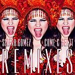 Cover Art: Come & Get It Remixes