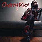 Cherry Red Cherry Red