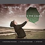 Jack Turner Three's The Charm