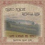 Franco Morone Canti Lontani Nel Tempo (Traditional Italian Songs)