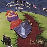 Janet Robbins Carrying The Bag Of Hearts Interpreting The Birth Of Stars Vol. II