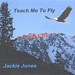 Jackie Jones Teach Me To Fly