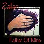 Zallen Father Of Mine