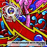 Russ From Ukraine With Techno