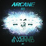 Arcane Vicious / Warped