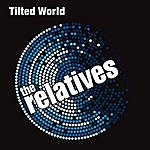 The Relatives Tilted World