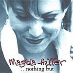 Magda Hiller ...Nothing But