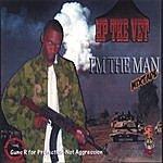 HP The Vet I'm The Man ((Mixtape))