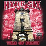 Hyde Six Time Of Death